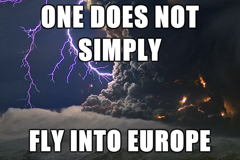 One does not simply fly into Europe